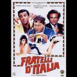 Maurizio Mattioli, Angelo Bernabucci, Christian De Sica, Jerry Calà e Massimo Boldi – Fratelli d'Italia – Film completo
