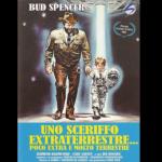 Uno sceriffo extraterrestre – SECONDO TEMPO